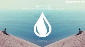 The Wicked - Vacation feat Rebekka Garden
